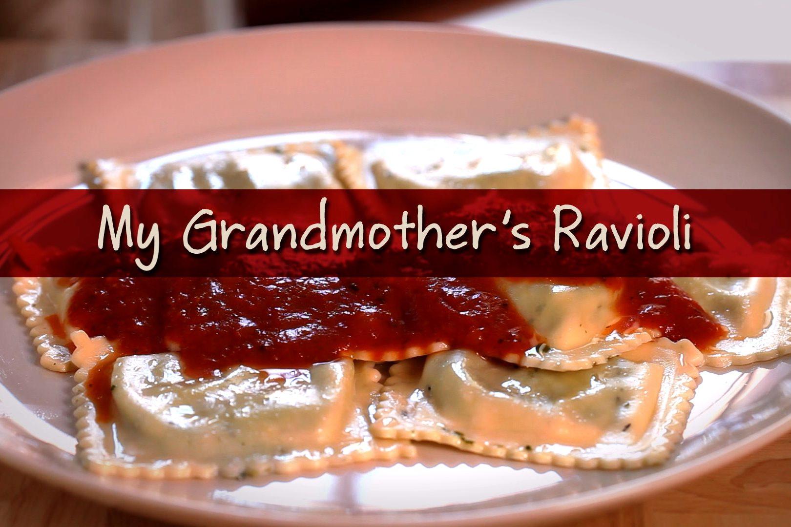 My Grandmother's Ravioli